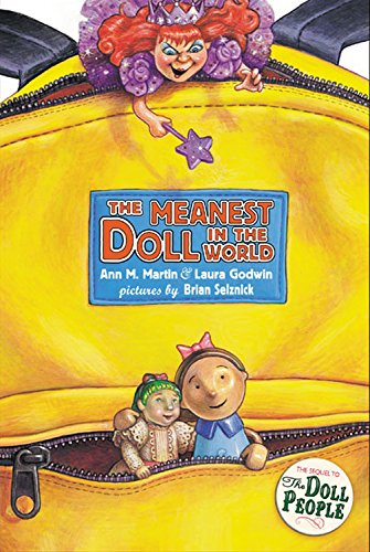 The Meanest DOLL In The World ** S I G N E D ** by Illustrator (FIRST EDITION): Martin, Ann M. and ...