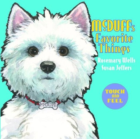 9780786808939: McDuff's Favorite Things: Touch and Feel
