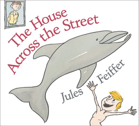 The House Across the Street: Jules Feiffer