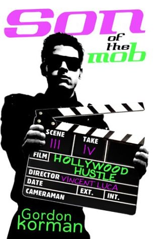 9780786809189: Son of the Mob: Hollywood Hustle