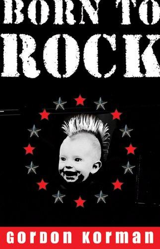 9780786809202: Born to Rock