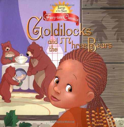 9780786809523: Jump at the Sun: Goldilocks and the Three Bears - Fairy Tale Classics (Jats 8x8)