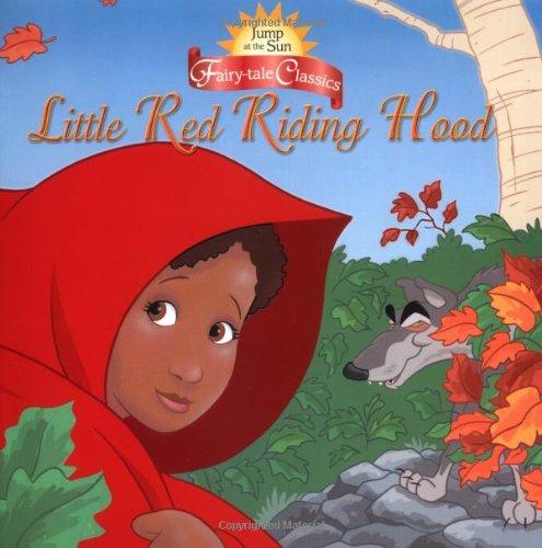 Jump at the Sun: Little Red Riding: tk; Illustrator-John Kurtz