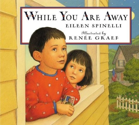 While You Are Away (0786809728) by Eileen Spinelli