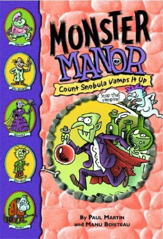 9780786809837: Monster Manor: Count Snobula Vamps It Up - Book #6