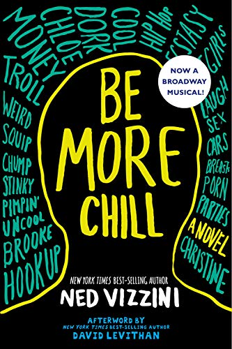 9780786809967: Be More Chill