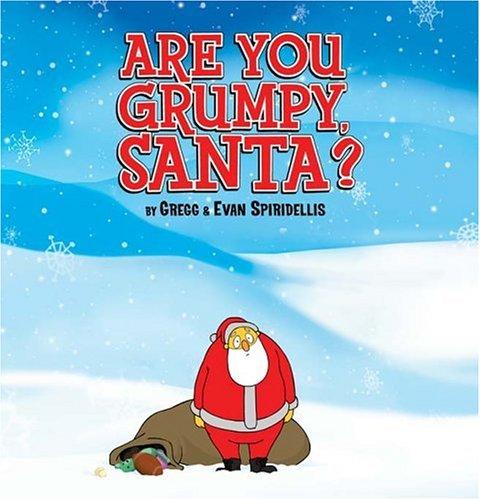 9780786809974: Are You Grumpy, Santa?