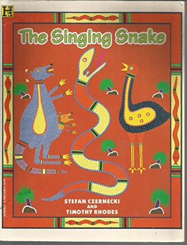The Singing Snake (078681036X) by Czernecki, Stefan; Rhodes, Timothy