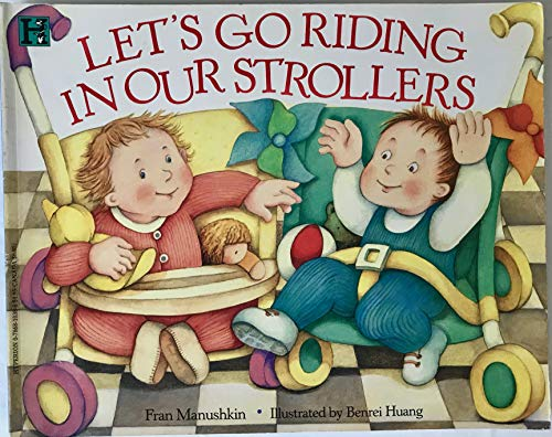 Let's Go Riding in Our Strollers: Fran Manushkin
