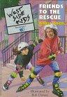 West Side Kids: Friends to the Rescue - Book #3: Orgel, Doris
