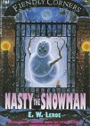 9780786810987: Fiendly Corners Series: Nasty the Snowman - Book #4 (Fiendly Corners, 4)