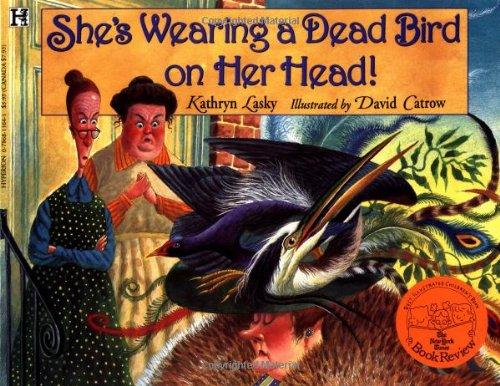 9780786811649: She's Wearing a Dead Bird on Her Head!