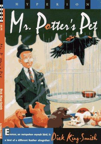 Mr. Potter's Pet: King-Smith, Dick