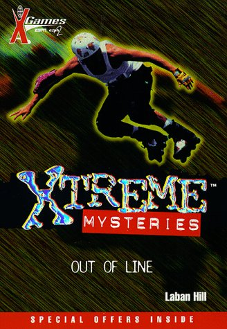 9780786812646: Out of Line (X Games Xtreme Mysteries)