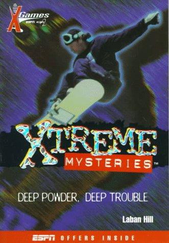 9780786812844: X Games Xtreme Mysteries: Deep Powder, Deep Trouble - Book #1