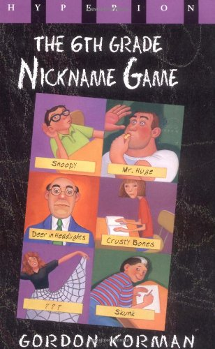 9780786813353: Sixth Grade Nickname Game