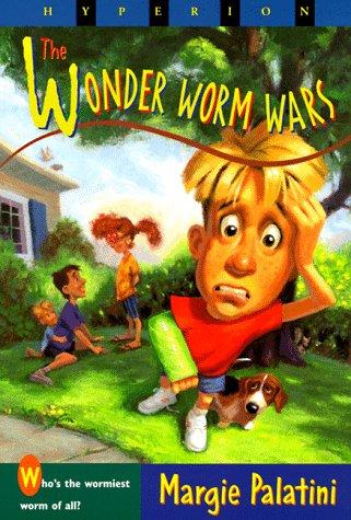 Wonder Worm Wars: Margie Palatini