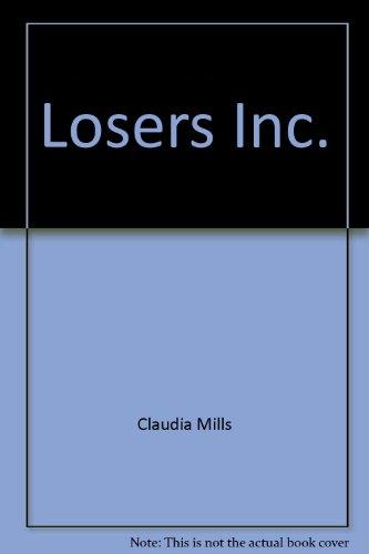 9780786813643: Losers, Inc.