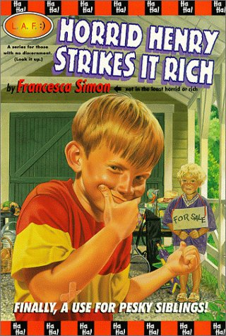 9780786813681: Horrid Henry Strikes It Rich