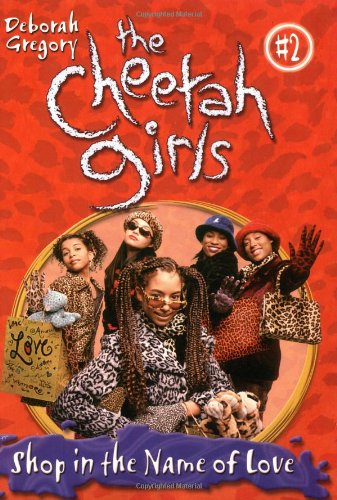 9780786813858: Cheetah Girls, The: Shop in the Name of Love - Book #2