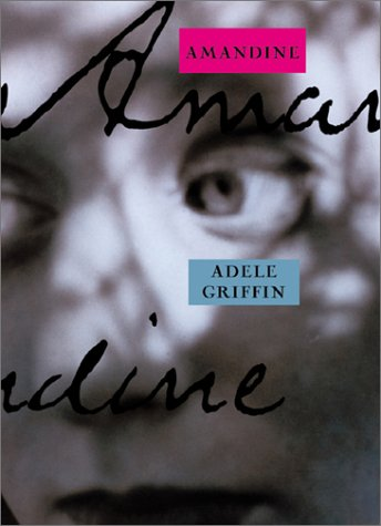 Amandine: Griffin, Adele