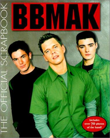BBMak: The Official Scrapbook Cashion, David