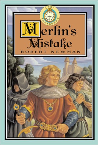 9780786815456: Merlin's Mistake (Lost Treasures)