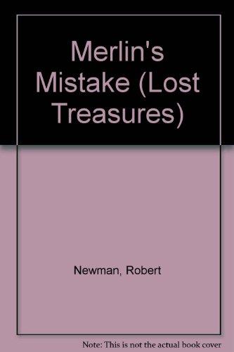 9780786815463: Merlin's Mistake (Lost Treasures)