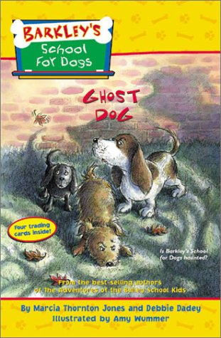 9780786815500: Barkley's School for Dogs #4: Ghost Dog