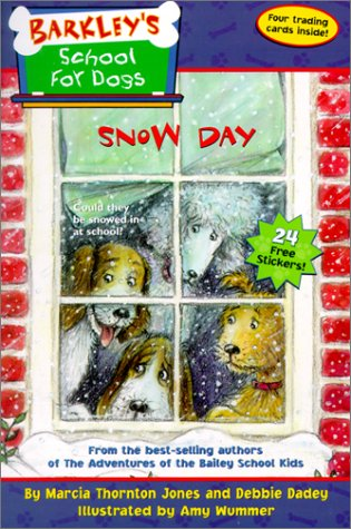 9780786815517: Barkley's School for Dogs #5: Snow Day