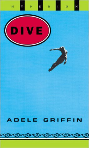 Dive: Adele Griffin