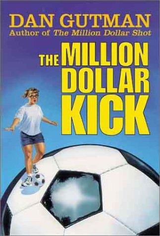 9780786815845: The Million Dollar Kick (Million Dollar Series)