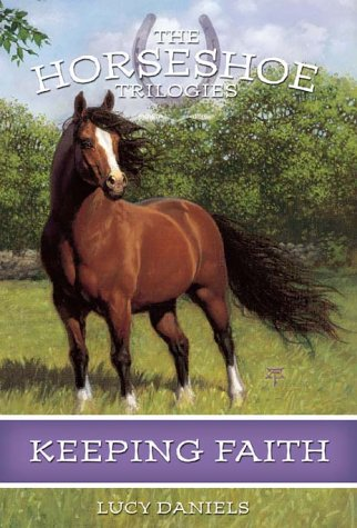 9780786816187: Keeping Faith (Horseshoe Trilogies)