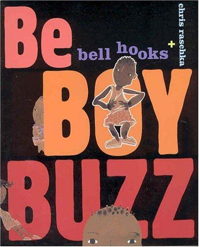 Be Boy Buzz: Hooks, Bell