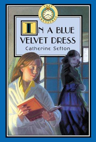 9780786816934: Lost Treasures #8: In a Blue Velvet Dress: Lost Treasures: In a Blue Velvet Dress - Book #8