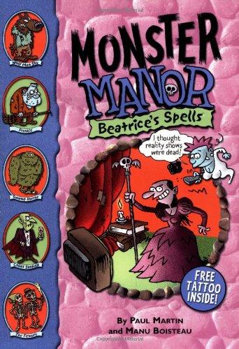 9780786817214: Monster Manor: Beatrice's Spells - Book #3