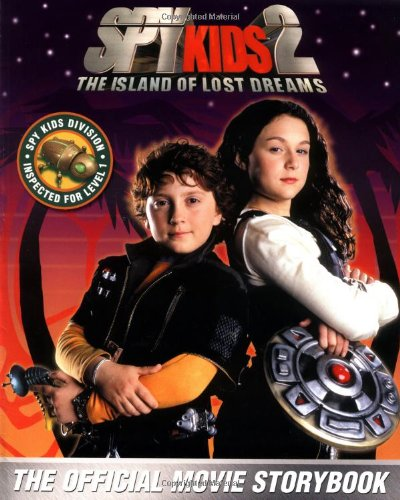 9780786817269: Spy Kids 2: The Island of Lost Dreams (The Movie Storybook)