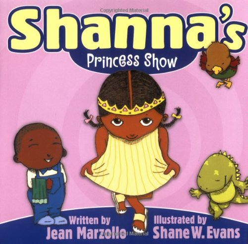 Shanna's Princess Show (Welcome to the Shanna Show) (9780786817610) by Jean Marzollo