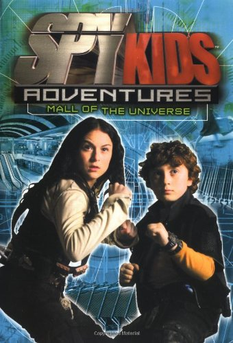 Spy Kids Adventures: Mall of the Universe - Book #5: Lenhard, Elizabeth