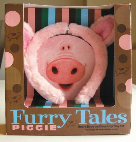 9780786818174: Furry Tales: Piggie (Board Book & Dress-Up Play Set)