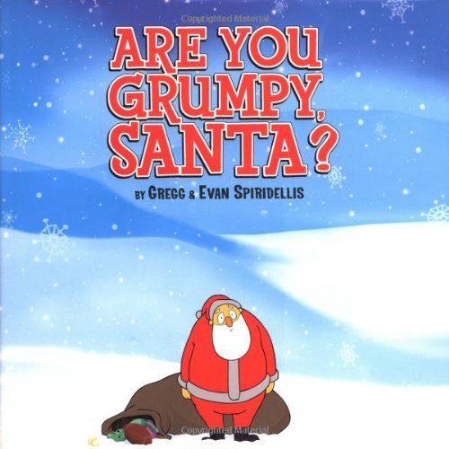 9780786818419: Are You Grumpy, Santa?