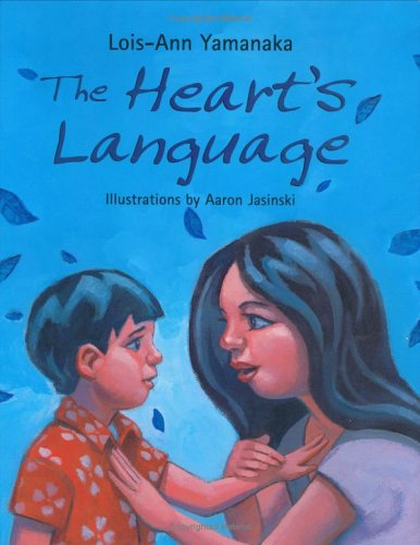 The Heart's Language (0786818484) by Yamanaka, Lois-Ann