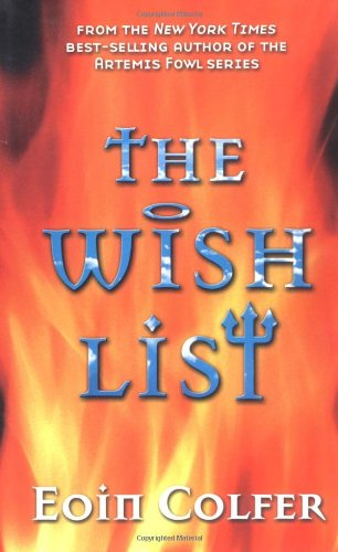 The Wish List: Colfer, Eoin