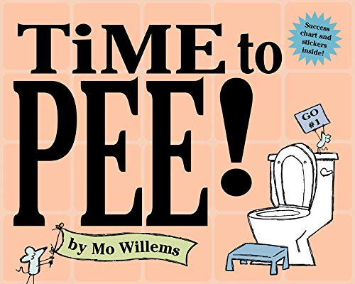 9780786818686: Time to Pee!