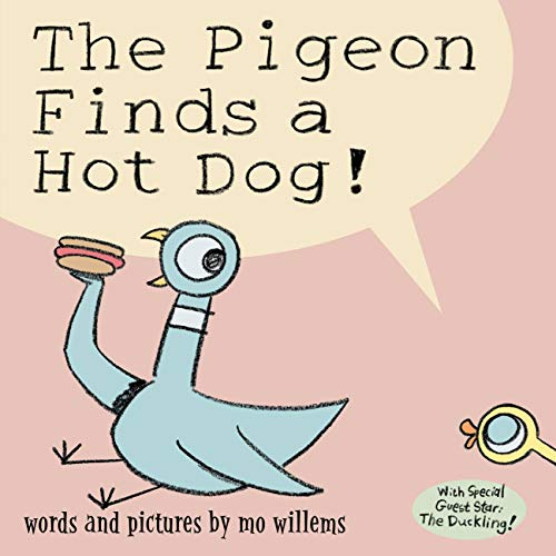 9780786818693: The Pigeon Finds a Hot Dog!