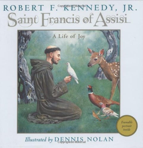 Saint Francis of Assisi: A Life of Joy, with Framable Portrait Inside (of St. Francis of Assisi): ...