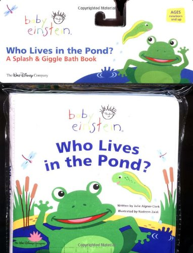 9780786819102: Baby Einstein: Who Lives in the Pond? (Baby Einstein (Special Formats))