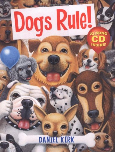 DOGS RULE! : 22 Original Canine Poems