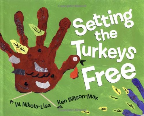 9780786819522: Setting the Turkeys Free