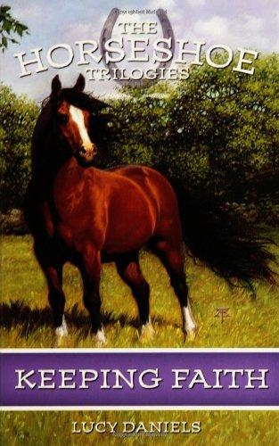 9780786819607: Keeping Faith (Horshoe Trilogies, Book 1)